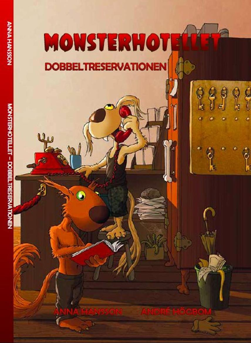 Anna Hansson: Monsterhotellet - dobbeltreservationen