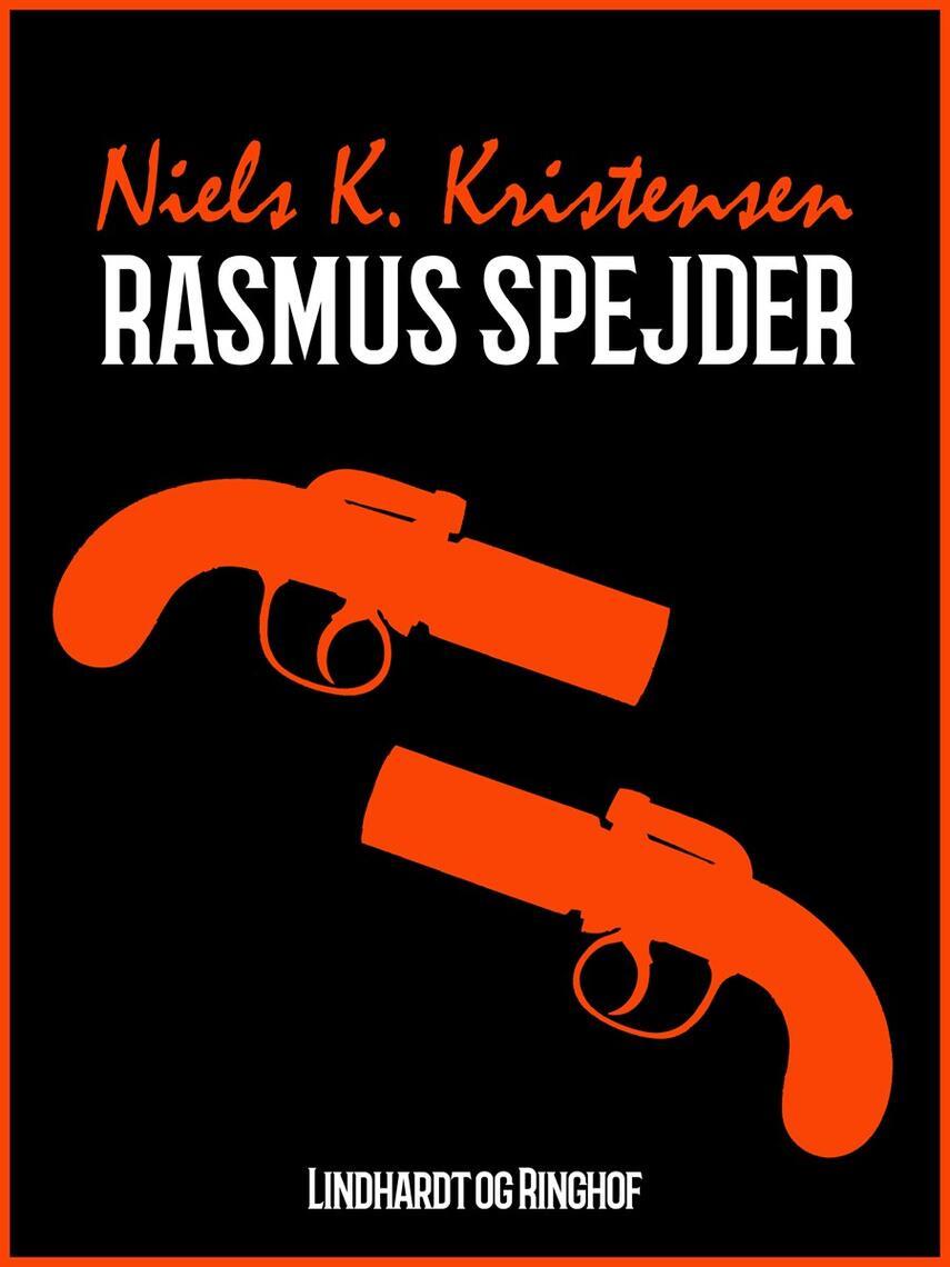 Niels K. Kristensen: Rasmus spejder