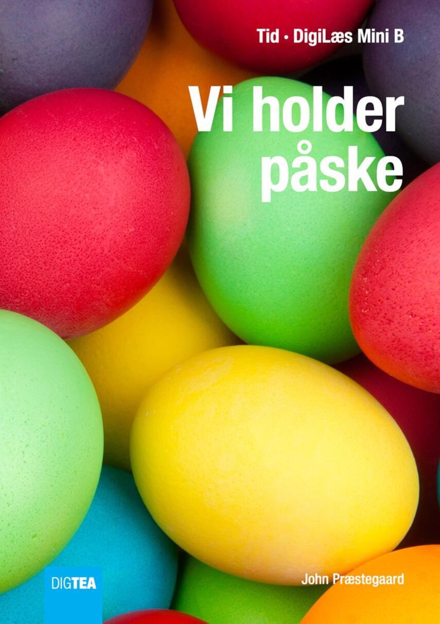 John Nielsen Præstegaard: Vi holder påske