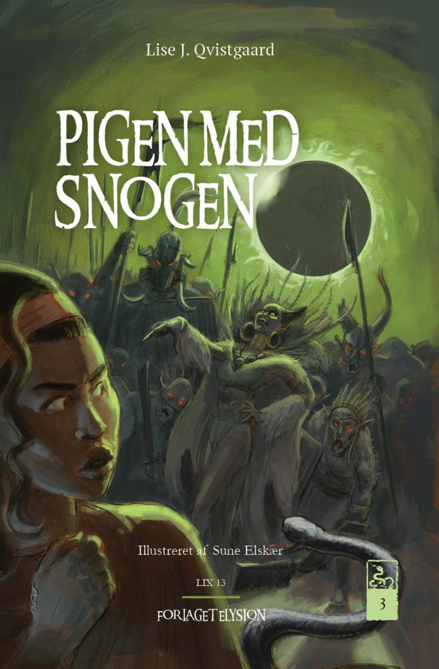 Lise J. Qvistgaard: Pigen med snogen. 3