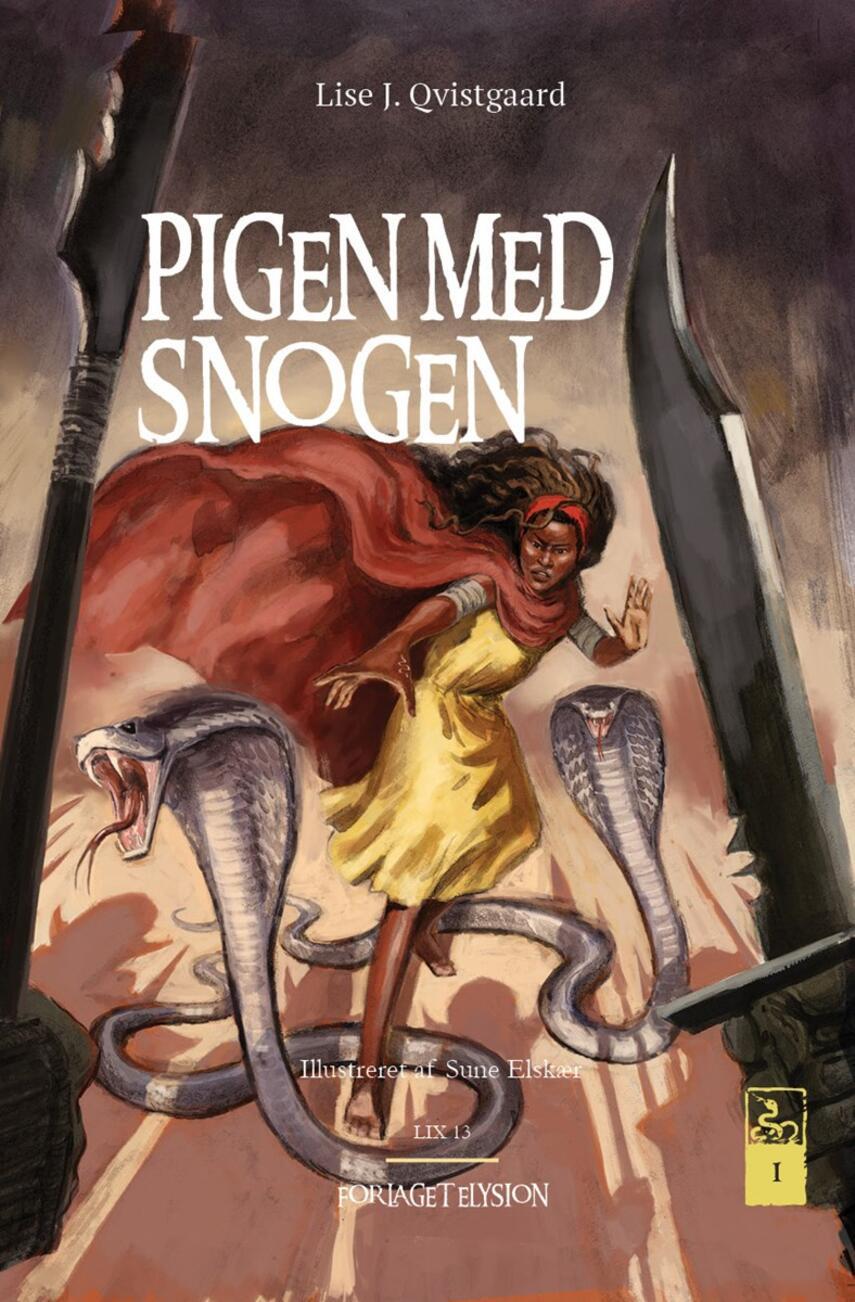 Lise J. Qvistgaard: Pigen med snogen. 1