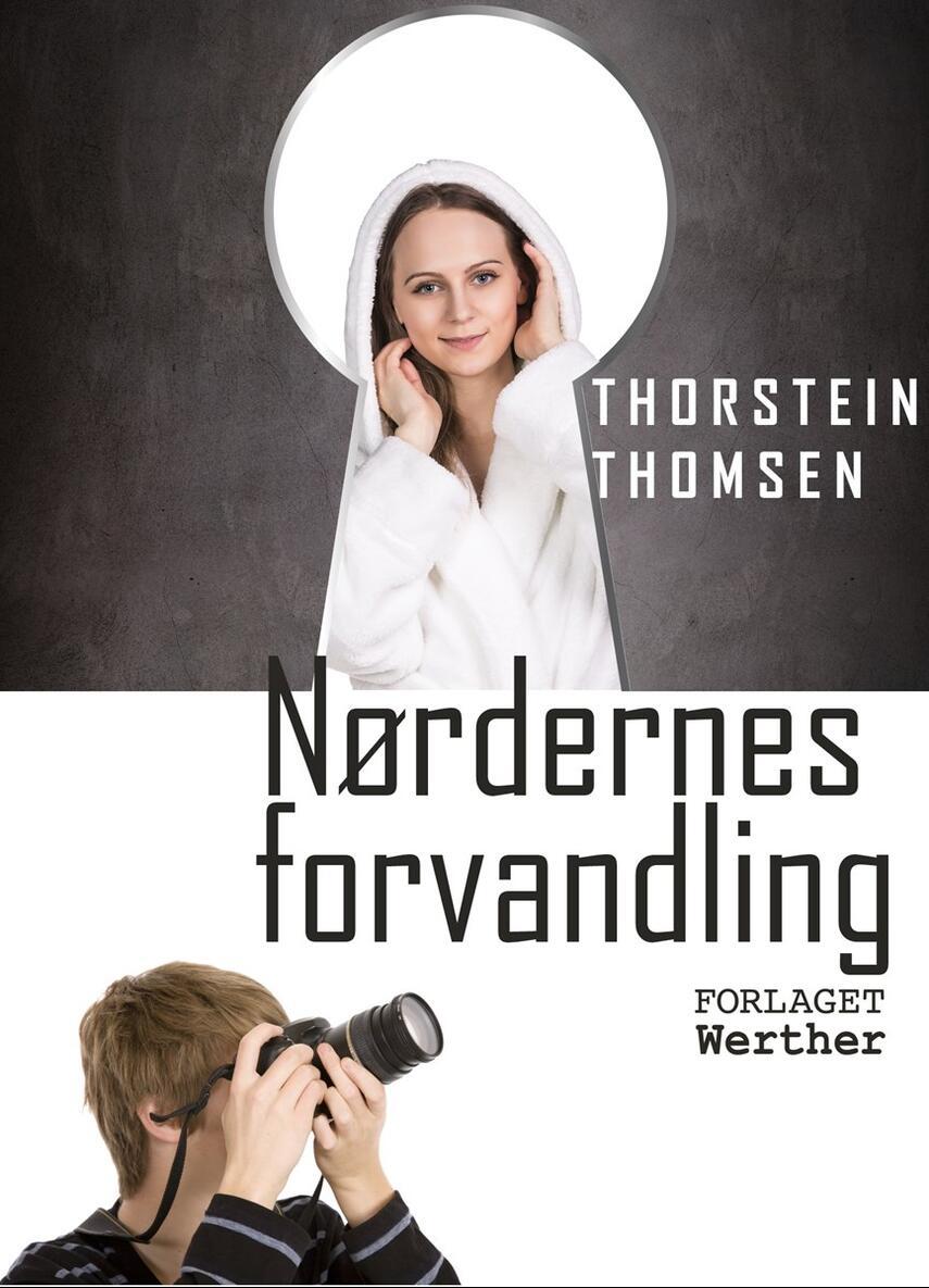 Thorstein Thomsen (f. 1950): Nørdernes forvandling