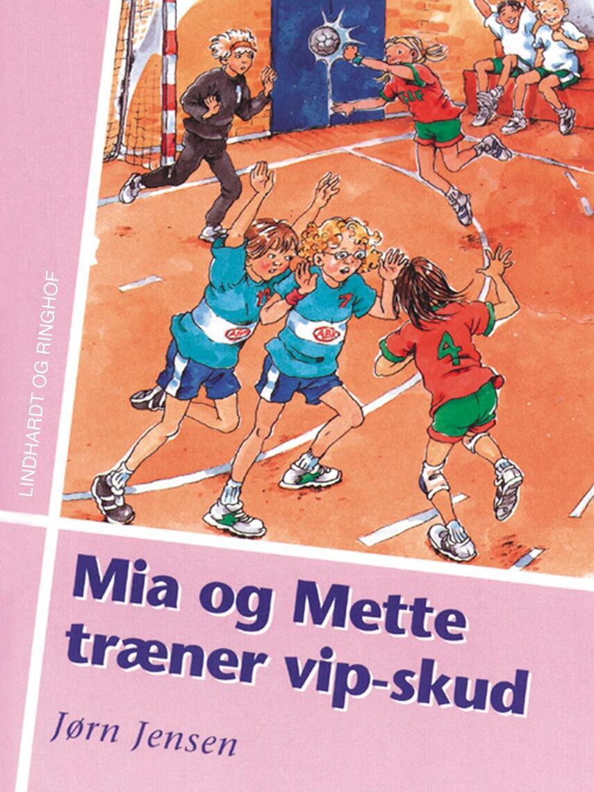 Jørn Jensen (f. 1946): Mia og Mette træner vipskud