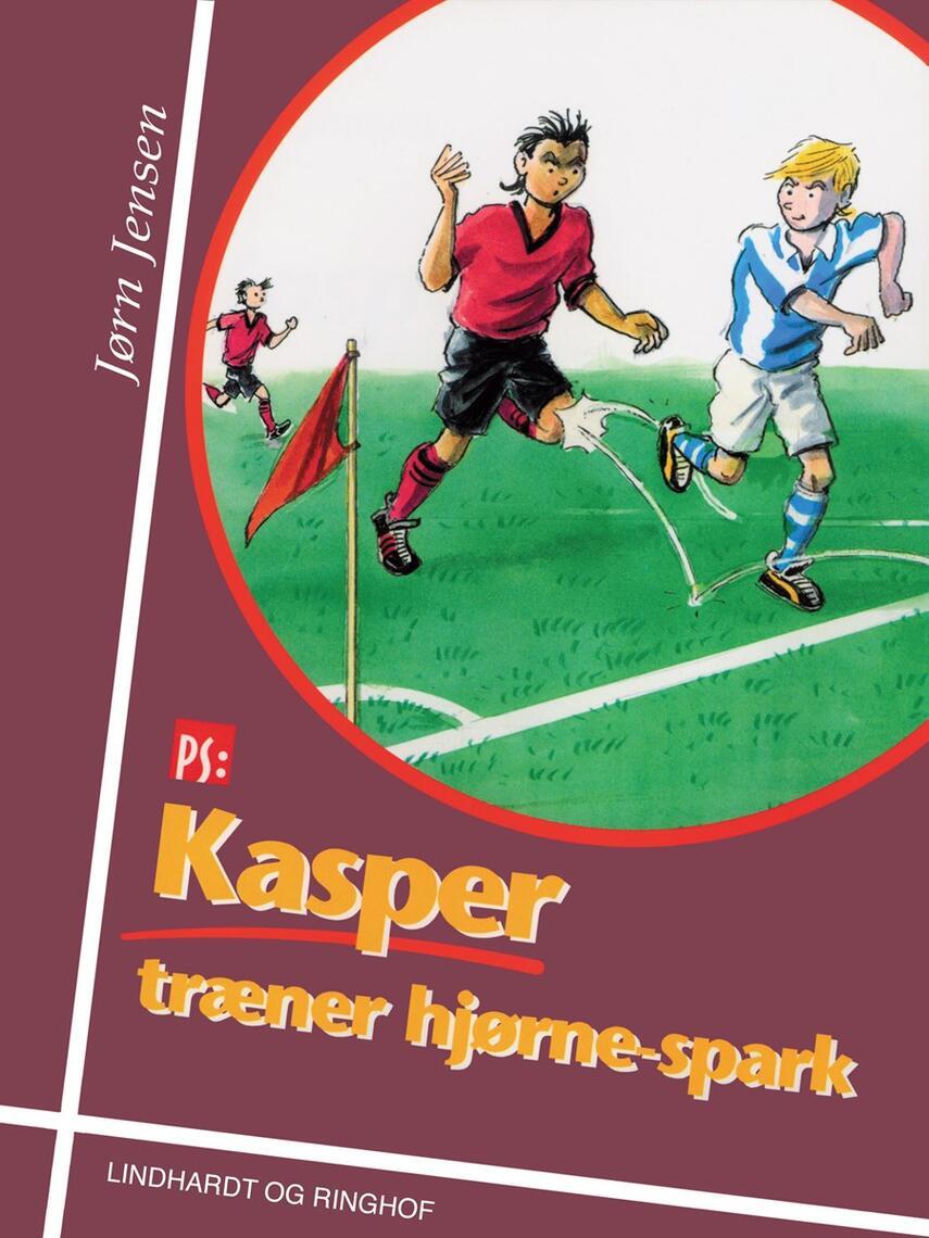 Jørn Jensen (f. 1946): Kasper træner hjørnespark