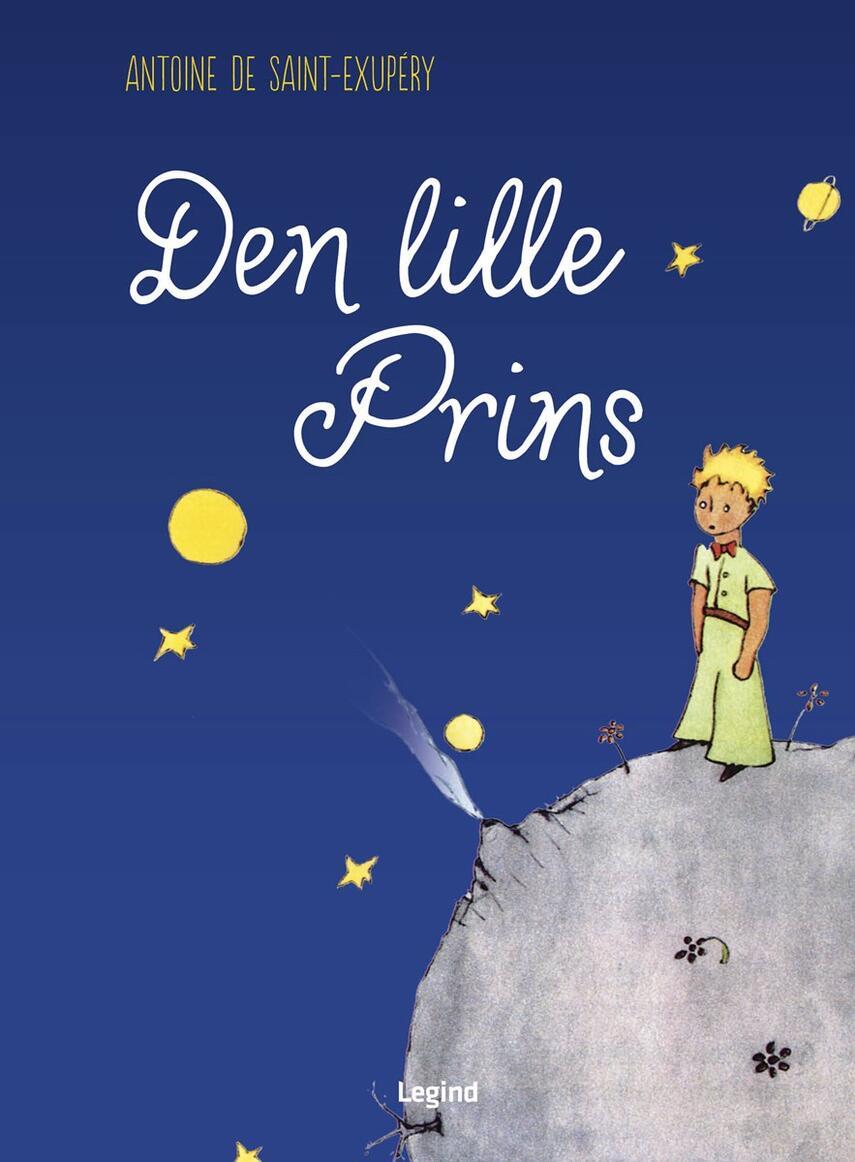 Antoine de Saint-Exupéry: Den lille prins (Ved Henrik Ægidius)