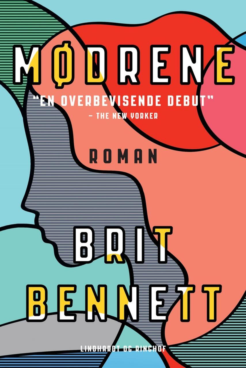Brit Bennett: Mødrene : roman
