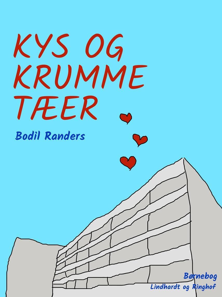 Bodil Randers: Kys og krumme tæer