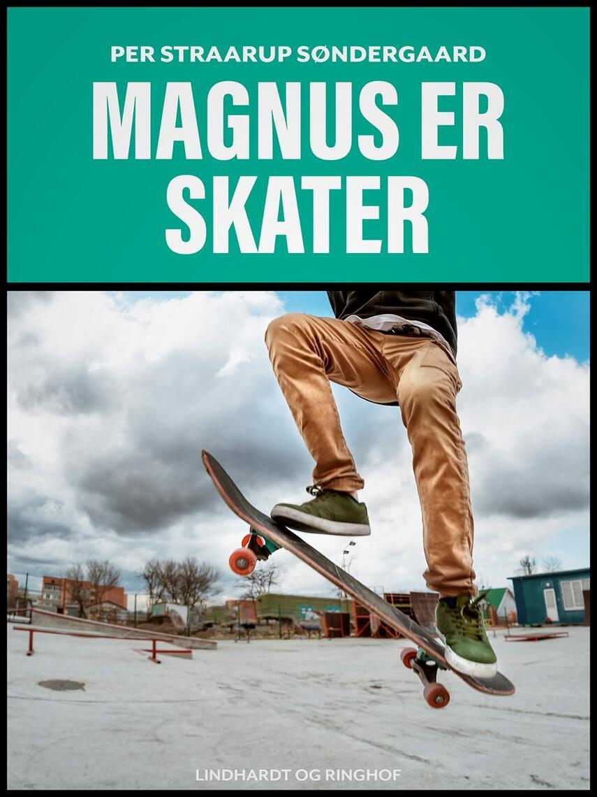 : Magnus er skater