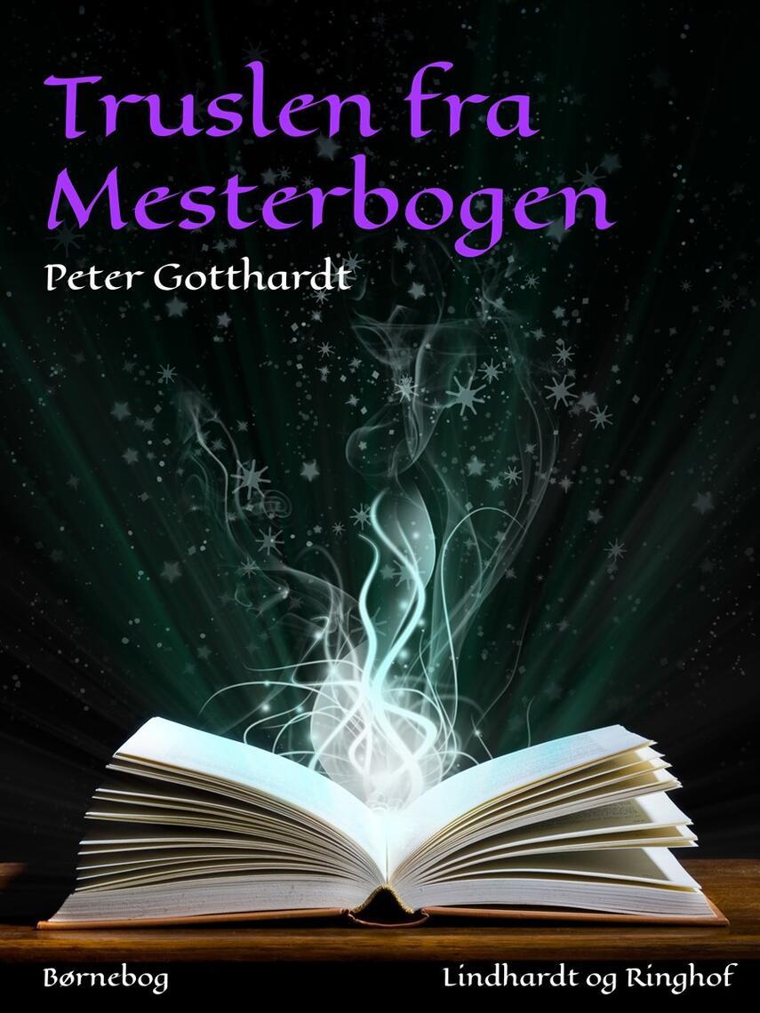 Peter Gotthardt: Truslen fra Mesterbogen