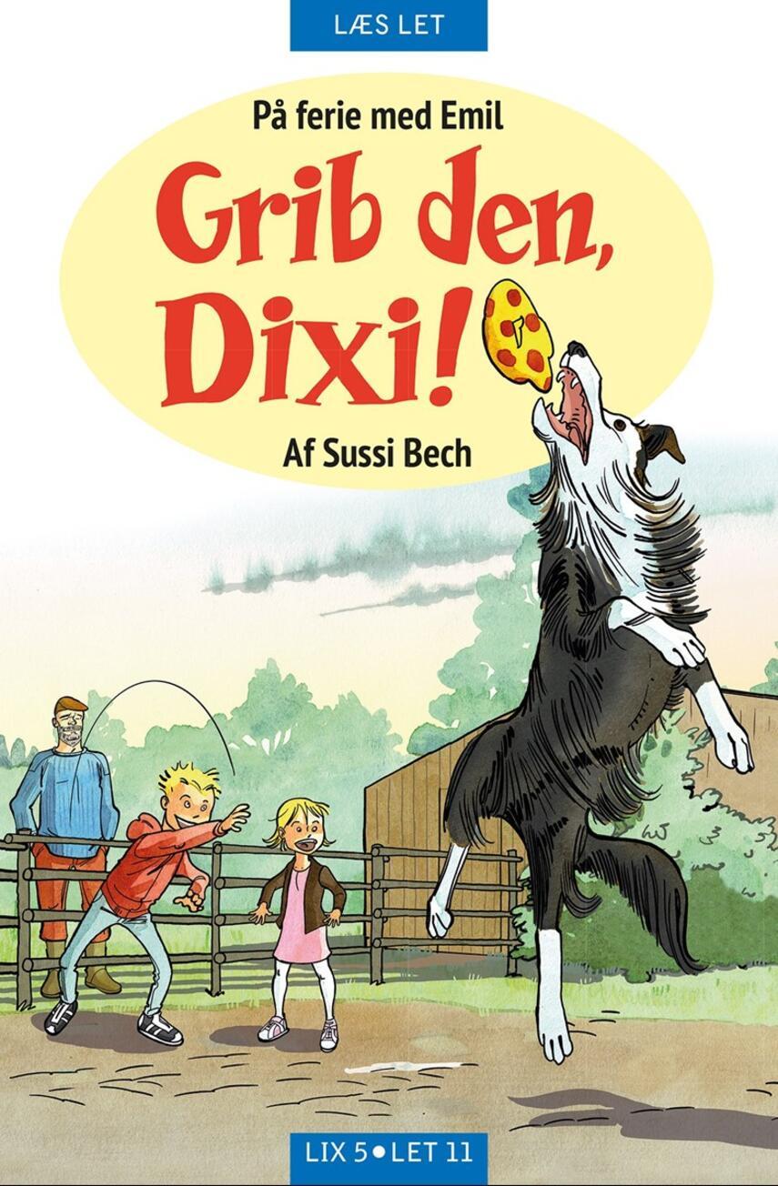 Sussi Bech: Grib den, Dixi!