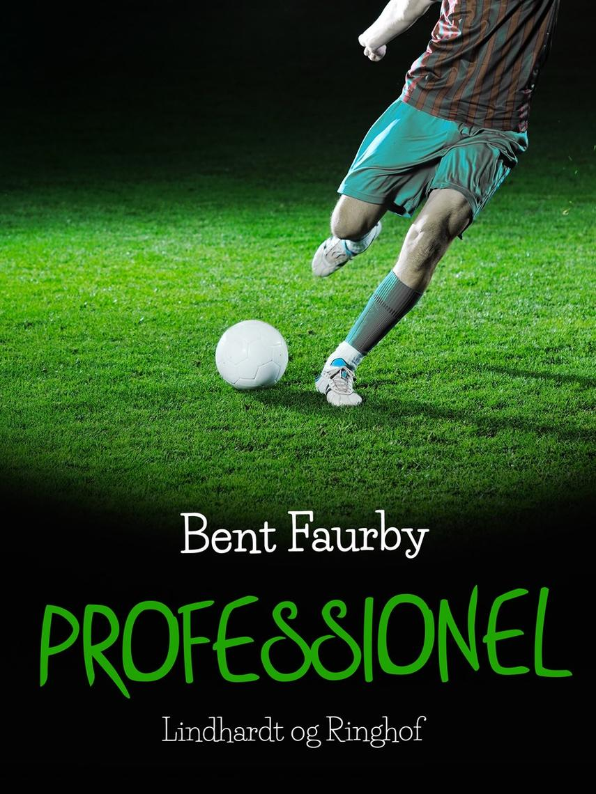 Bent Faurby: Professionel