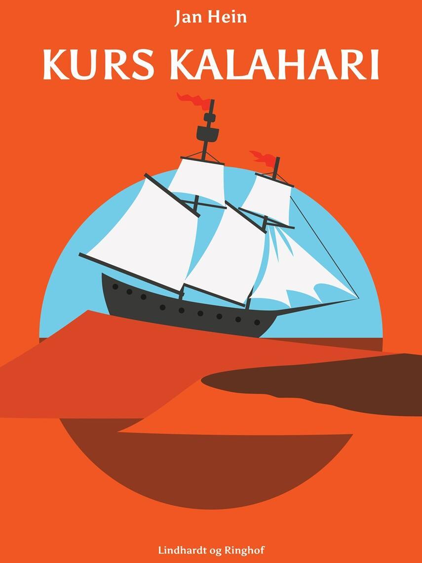 Jan Hein: Kurs Kalahari