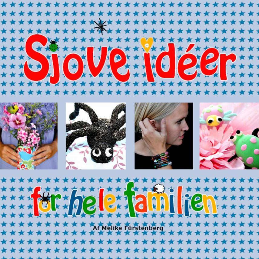 b6b512a8e1e Melike Fürstenberg: Sjove idéer for hele familien