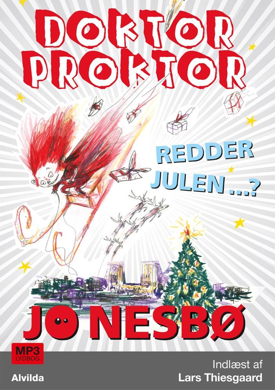 Jo Nesbø: Doktor proktor redder julen?