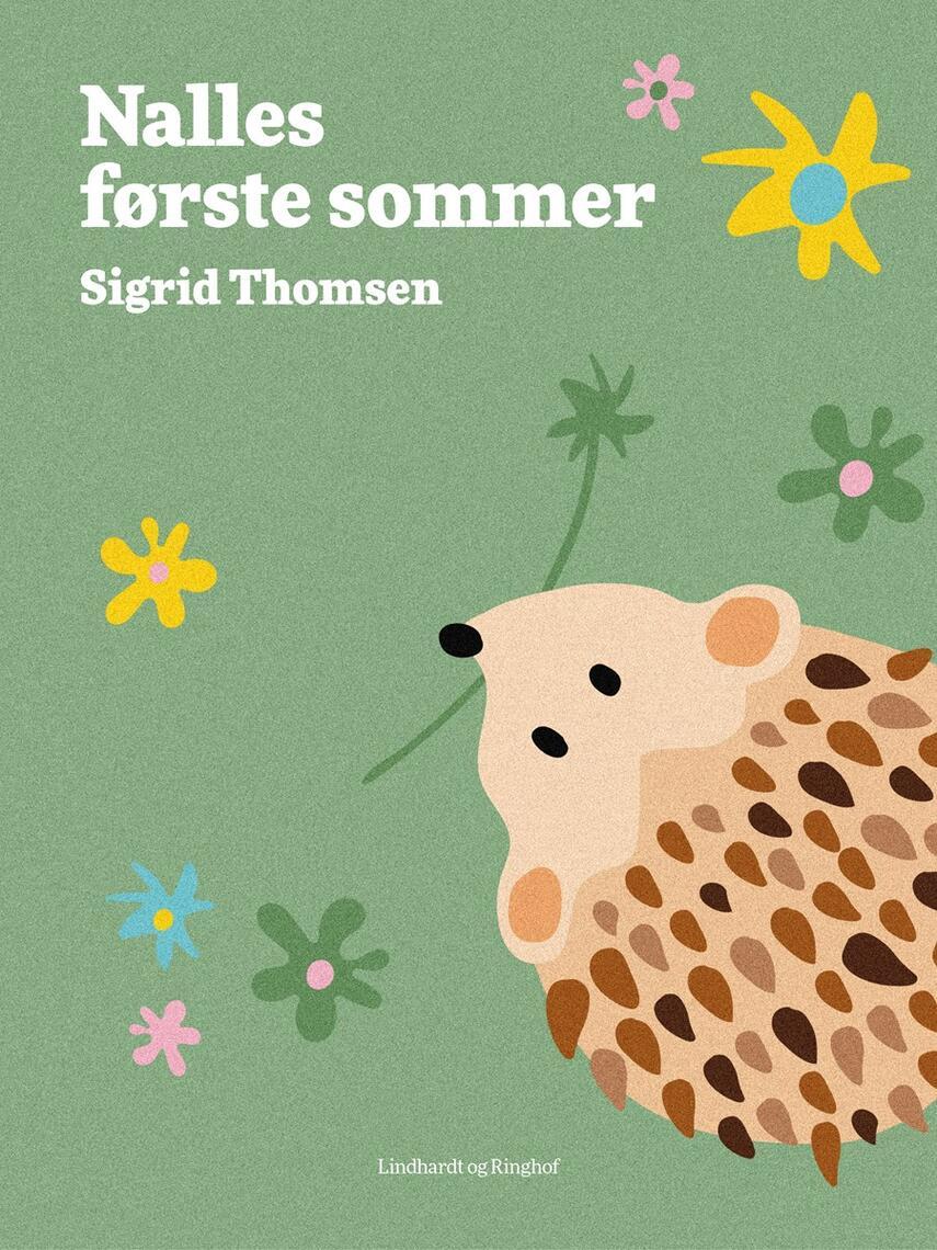 Sigrid Thomsen (f. 1906): Nalles første sommer