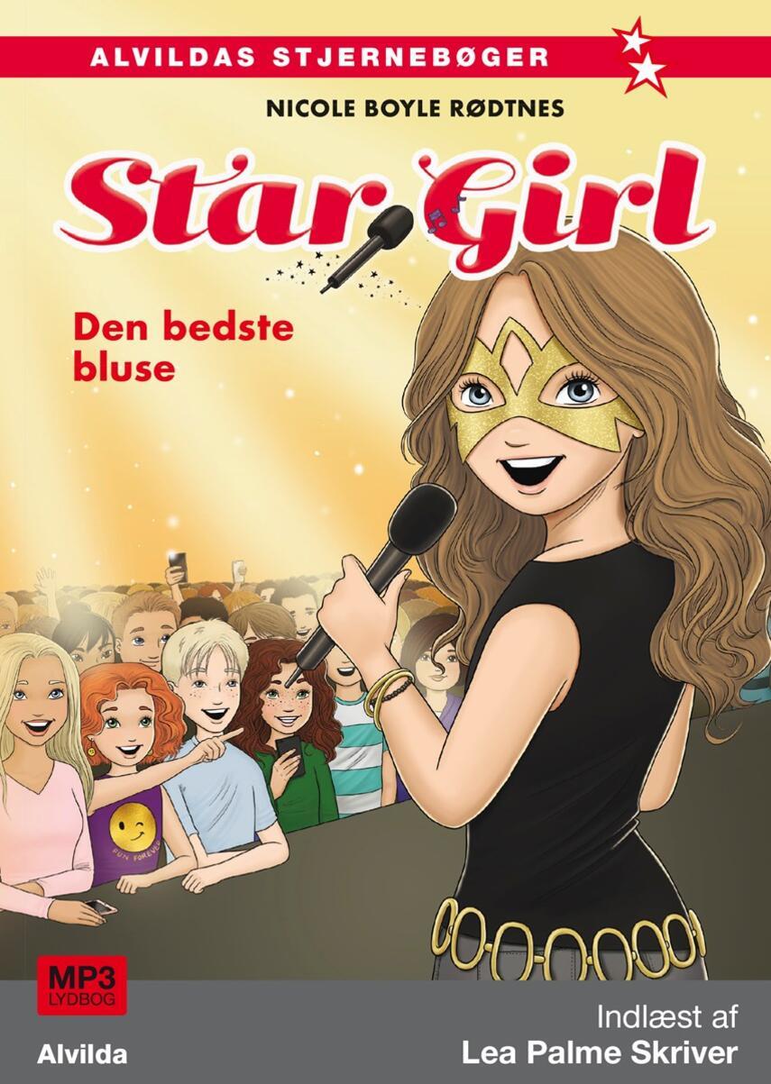 Nicole Boyle Rødtnes: Star Girl - den bedste bluse
