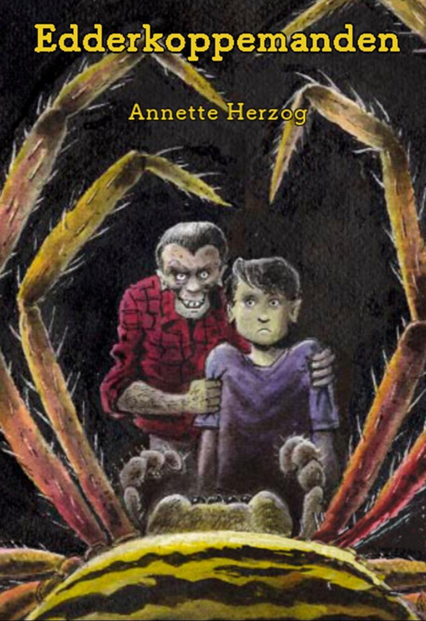 Annette Herzog: Edderkoppe-manden