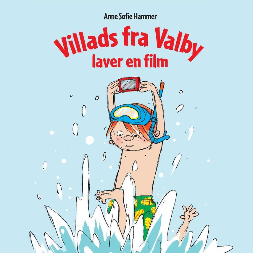 Anne Sofie Hammer (f. 1972-02-05): Villads fra Valby laver en film