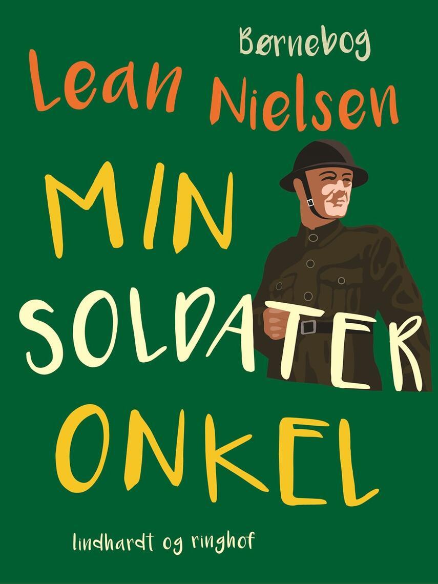 Lean Nielsen (f. 1935): Min soldateronkel