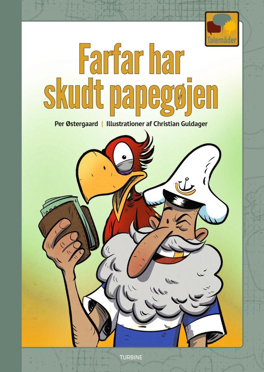 Per Østergaard (f. 1950): Farfar har skudt papegøjen